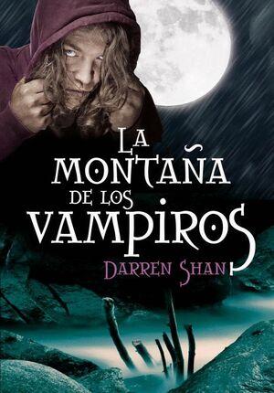LA MONTAÑA DE LOS VAMPIROS (LA SAGA DE DARREN SHAN 2)