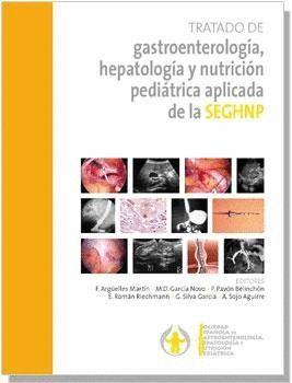 TRATADO DE GASTROENTEROLOGÍA, HEPAOLOGÍA Y NUTRICIÓN PEDIÁTRICA