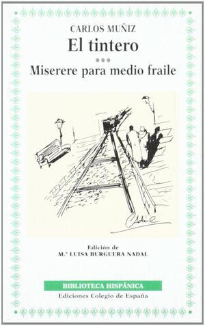 EL TINTERO ; MISERERE PARA MEDIO FRAILE