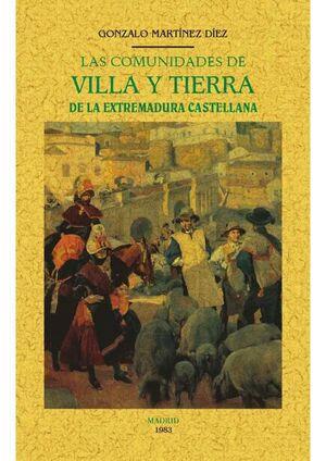 LAS COMUNIDADES DE VILLA Y TIERRA DE LA EXTREMADURA CASTELLANA