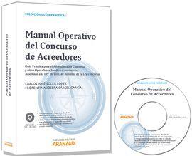 MANUAL OPERATIVO DEL CONCURSO DE ACREEDORES - GUÍA PRÁCTICA PARA EL ADMINISTRADO