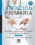 ATENCIÓN PRIMARIA. PRINCIPIOS, ORGANIZACIÓN Y MÉTODOS EN MEDICINA DE FAMILIA (7ª