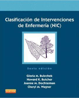 CLASIFICACIÓN DE INTERVENCIONES DE ENFERMERÍA (NIC) (5º ED.)