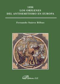 1096 LOS ORÍGENES DEL ANTISEMITISMO EN EUROPA