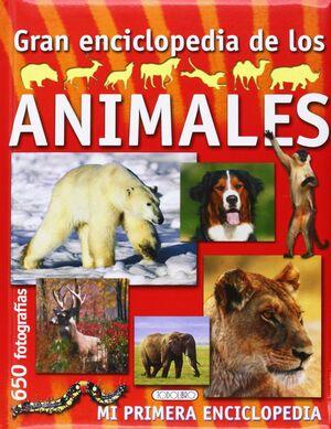 GRAN ENCICLOPEDIA DE ANIMALES . 650 FOTOGRAFIAS/MI PRIMERA ENCICLOPEDIA
