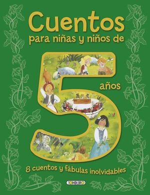 CUENTOS PARA NIÑOS Y NIÑAS DE 5 AÑOS