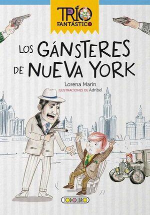 LOS GÁNSTERES DE NUEVA YORK