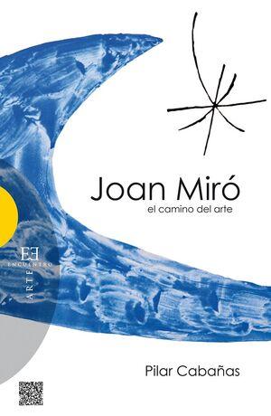 JOAN MIRÓ, EL CAMINO DEL ARTE