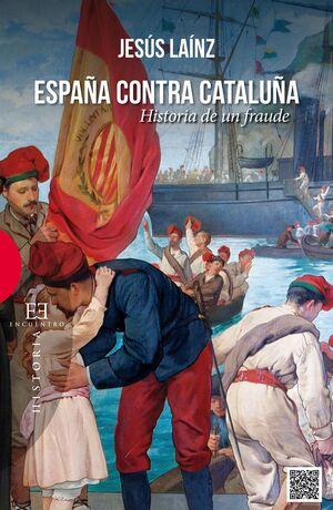 ESPAÑA CONTRA CATALUÑA