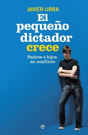 EL PEQUEÑO DICTADOR CRECE