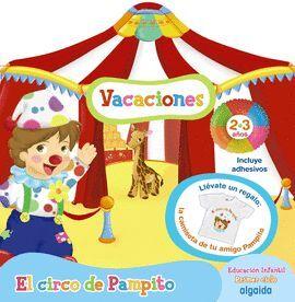 CUADERNO DE VACACIONES EL CIRCO DE PAMPITO 2 AÑOS