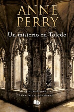 UN MISTERIO EN TOLEDO (INSPECTOR THOMAS PITT 30)