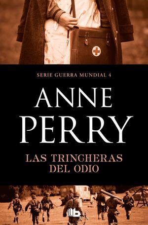 LAS TRINCHERAS DEL ODIO (PRIMERA GUERRA MUNDIAL 4)