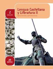 LENGUA CASTELLANA Y LITERATURA 2º BACHILLERATO (LOMCE)