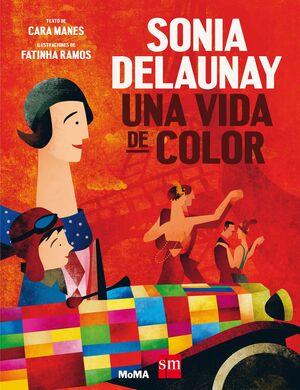 SONIA DELAUNAY: UNA VIDA DE COLOR