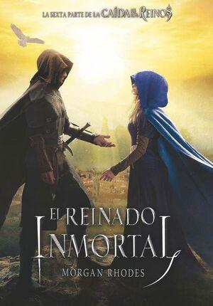 LCR.6 EL REINADO INMORTAL