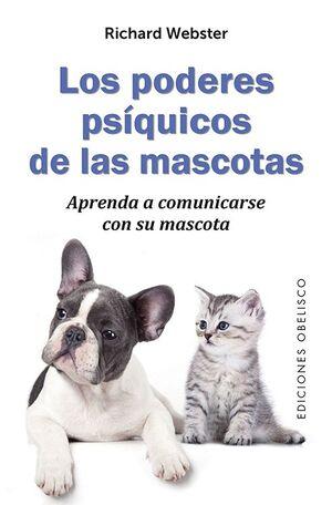 LOS PODERES PSÍQUICOS DE LAS MASCOTAS