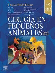 CIRUGÍA EN PEQUEÑOS ANIMALES (5ª ED.)