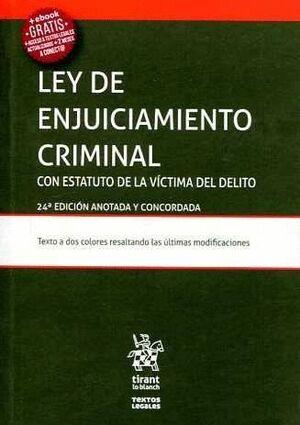 LEY DE ENJUICIAMIENTO CRIMINAL ESTATUTO DE LA VÍCTIMA DEL DELITO (LEY 4/2015) 24