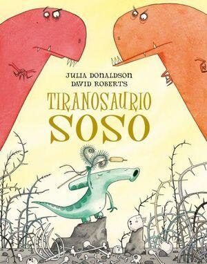 TIRANOSAURIO SOSO