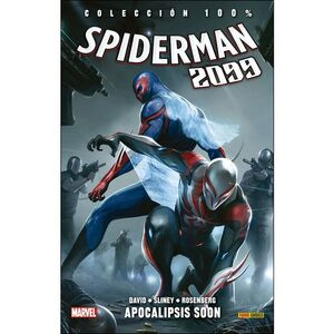 SPIDERMAN 2099 06: APOCALIPSIS SOON