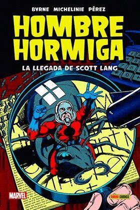HOMBRE HORMIGA. LA LLEGADA DE SCOTT LANG