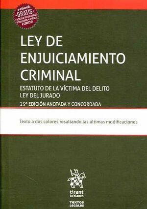 LEY DE ENJUICIAMIENTO CRIMINAL. ESTATUTO DE LA VÍCTIMA DEL DELITO LEY DEL JURADO