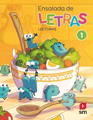 LECTURAS: ENSALADA DE LETRAS. 1 PRIMARIA. MÁS SAVIA