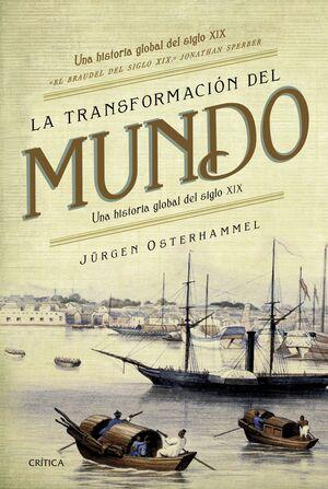 LA TRANSFORMACIÓN DEL MUNDO