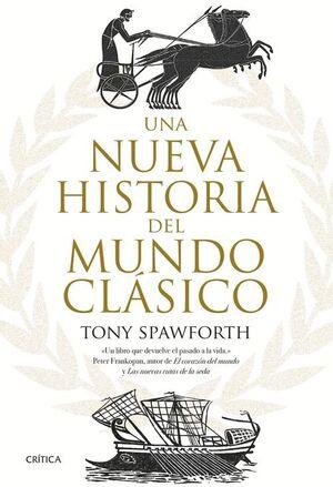 UNA NUEVA HISTORIA DEL MUNDO CLÁSICO