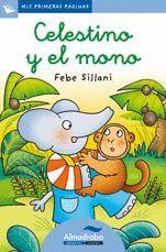CELESTINO Y EL MONO (LETRA CURSIVA)