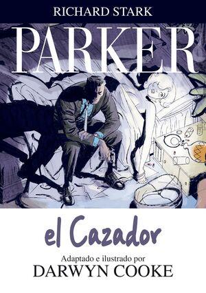 PARKER 1. EL CAZADOR