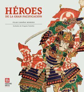 HEROES DE LA GRAN PACIFICACION
