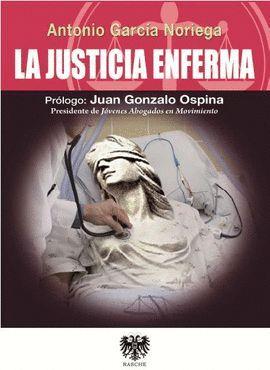 LA JUSTICIA ENFERMA