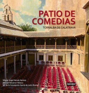 PATIO DE COMEDIAS: TORRALBA DE CALATRAVA