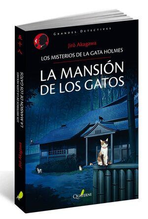 LA MANSIÓN DE LOS GATOS.