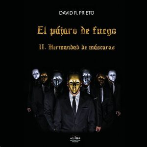 EL PÁJARO DE FUEGO - HERMANDAD DE MÁSCARAS