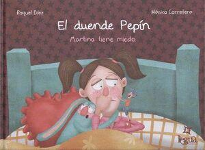 EL DUENDE PEPIN (MARTINA TIENE MIEDO)