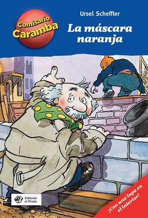 LA MÁSCARA NARANJA: LIBRO PARA NIÑOS DE 8 AÑOS