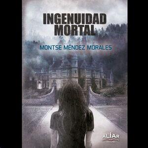 INGENUIDAD MORTAL