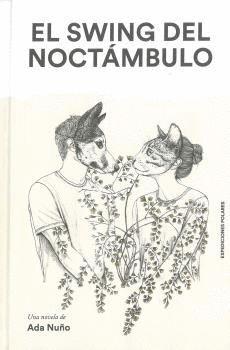 EL SWING DEL NOCTÁMBULO