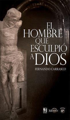 EL HOMBRE QUE ESCULPIÓ A DIOS