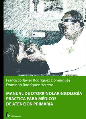MANUAL DE OTORRINOLARINGOLOGIA PRACTICA PARA MEDICOS