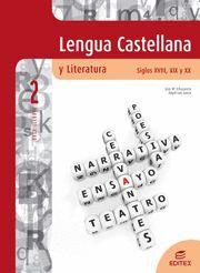 LENGUA CASTELLANA Y LITERATURA. SIGLOS XVIII, XIX Y XX  2º BACHILLERATO