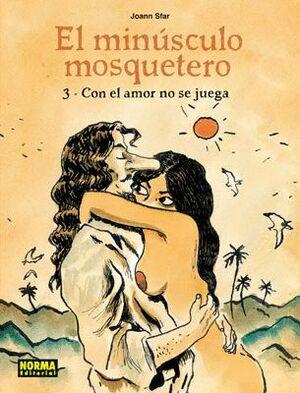 EL MINUSCULO MOSQUETERO 3 - AMOR