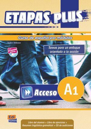 ETAPAS PLUS, ACCESO A1