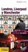 LONDRES, LIVERPOOL Y MANCHESTER