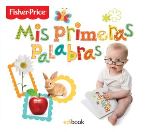 MIS PRIMERAS PALABRAS FISHER PRICE