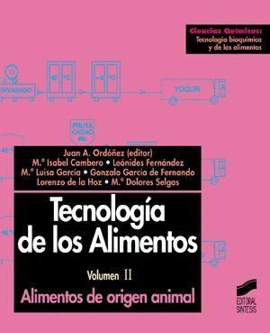 TECNOLOGÍA DE LOS ALIMENTOS. ALIMENTOS DE ORIGEN ANIMAL