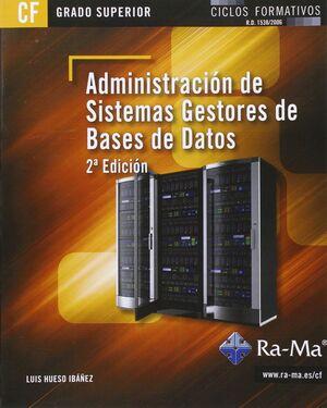ADMINISTRACIÓN DE SISTEMAS GESTORES DE BASES DE DATOS. 2ª EDICIÓN (GRADO SUPERIO
